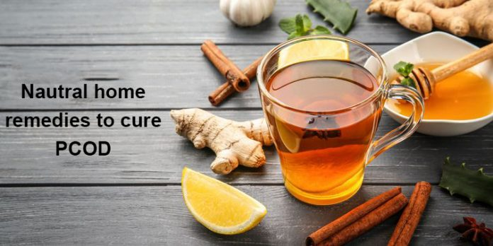 Nautral home remedies to cure PCOD